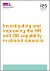 Investigating and improving the HR and OD capability in shared councils