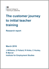 The customer journey to initial teacher training: Research report