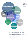 IES Perspectives on the HR Year Ahead 2013