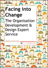 Facing into Change: The Organisation Development & Design Expert Service
