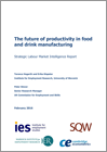 The future of productivity in food and drink manufacturing