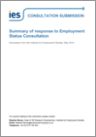 Summary of response to Employment Status Consultation - Submission from the Institute for Employment Studies, May 2018