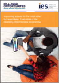 Improving access for the most able but least likely: Evaluation of the Realising Opportunities Programme