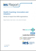 Health Coaching: Innovation and Adoption