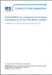 Response to consultation on measures to increase transparency in the UK labour market. Submission from the Institute for Employment Studies, May 2018